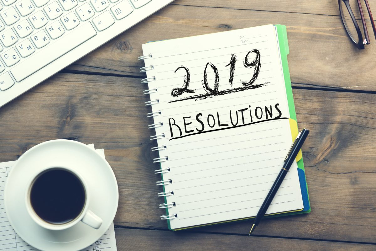 What are your 2019 resolutions?